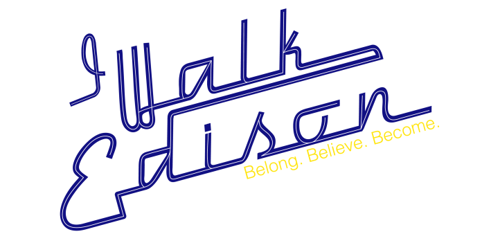 I Walk Edison